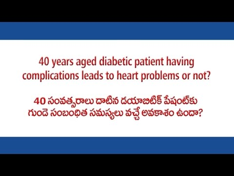 Does a 40 year old diabetic patient have the risk complications that may lead to heart problems