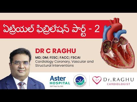 Atrial Fibrillation Types | Diagnosing procedure | Treatment | Heart care