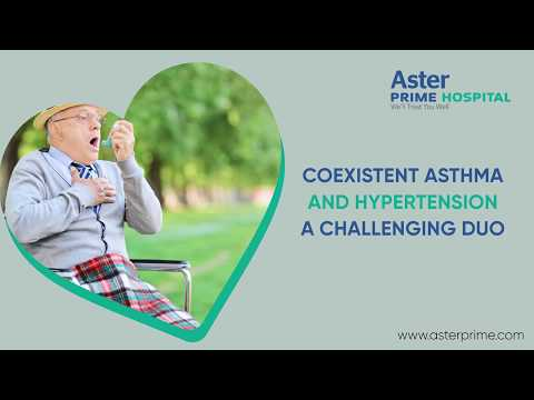 Coexistent Asthma & Hypertension - A Challenging Duo | Dr. C. Raghu, Cardiologist, Aster Prime Hosp.