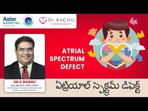 Atrial Septal Defect | Causes of ASD | How to treat ASD| Dr C Raghu| Cardiologist